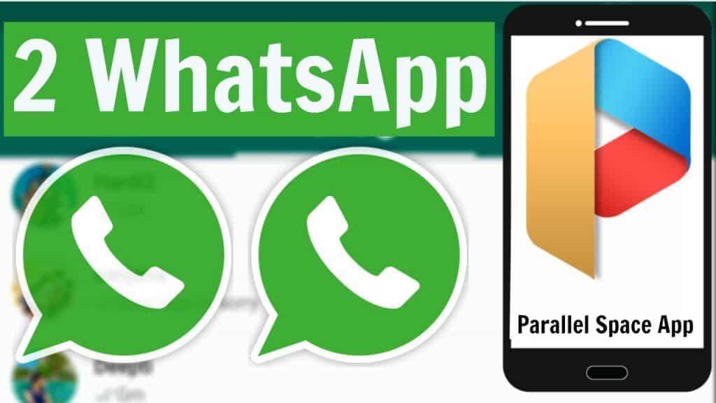 رقمين واتس اب بإستخدام برنامج parallel space